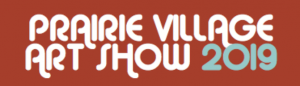PRAIRE VILLAGE ART SHOW 2019